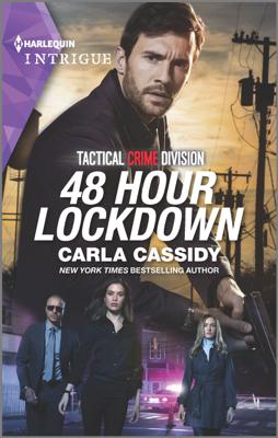 Carla Cassidy - 48 Hour Lockdown book
