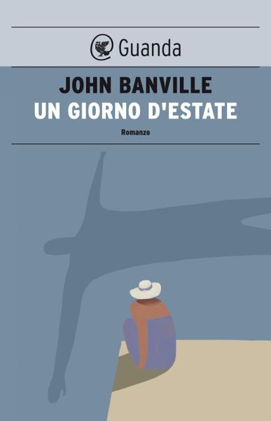 Un giorno d'estate di John Banville
