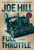 Joe Hill - Full Throttle artwork