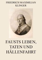 Download and Read Online Fausts Leben, Taten und Höllenfahrt