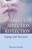 The Object of My Affection Is in My Reflection