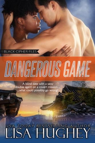 Lisa Hughey - Dangerous Game