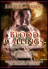 Blood Callings 1 (An Erotic Romance Vampire Stories Collection)