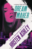 Kristen Ashley - Dream Maker artwork