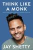 Jay Shetty - Think Like a Monk Grafik