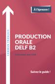 Production orale DELF B2 Book Cover