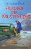 Friedhof der Krustentiere - Krischan Koch