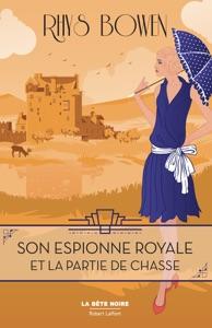 Son Espionne royale et la partie de chasse - Tome 3 Book Cover