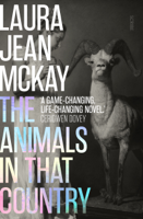 Laura Jean McKay - The Animals in That Country artwork