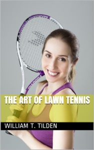 The Art of Lawn Tennis Book Cover