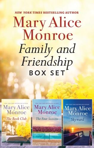 Mary Alice Monroe - Family and Friendship Box Set
