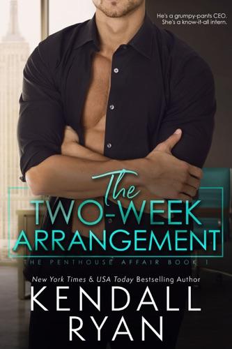 Kendall Ryan - The Two-Week Arrangement