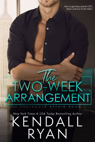 The Two-Week Arrangement - Kendall Ryan book cover