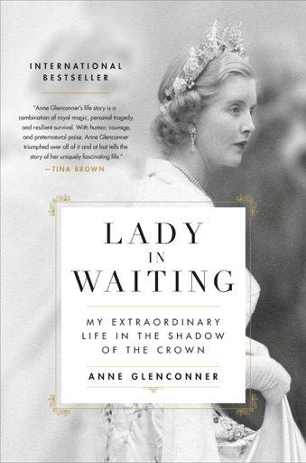 Lady in Waiting - Anne Glenconner