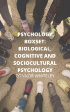 Psychology Boxset: Biological, Cognitive And Sociocultural Psychology