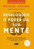 Desbloqueie o poder da sua mente Book Cover