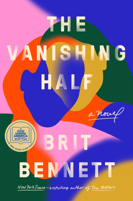 Brit Bennett - The Vanishing Half book