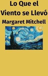 Lo Que el Viento se Llevó Book Cover