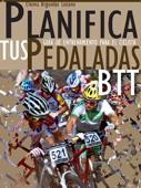 Planifica tus pedaladas BTT Book Cover