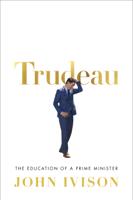 John Ivison - Trudeau artwork