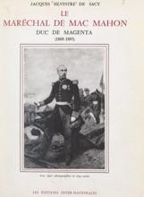 Le Maréchal De Mac Mahon, Duc De Magenta (1808-1893)