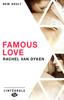 Rachel Van Dyken - Famous Love - L'Intégrale illustration