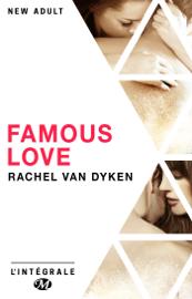 Famous Love - L'Intégrale