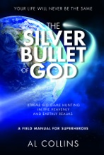 The Silver Bullet Of God