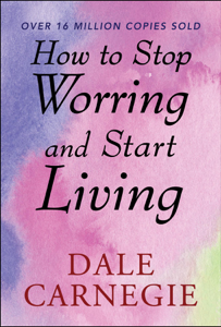 How to Stop Worrying and start Living Boekomslag