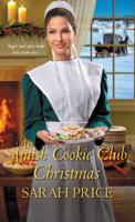 Sarah Price - An Amish Cookie Club Christmas artwork