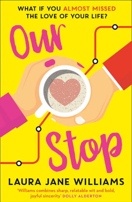 Laura Jane Williams - Our Stop book