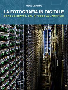 LA FOTOGRAFIA IN DIGITALE Libro Cover