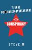 Steve M - The Robespierre Conspiracy  artwork