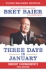 Three Days In January: Young Readers' Edition