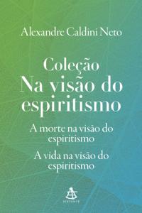 Coleção Na visão do espiritismo Book Cover