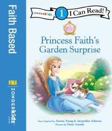 Princess Faith S Garden Surprise