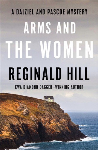 Reginald Hill - Arms and the Women