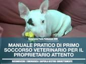 manuale pratico di primo soccorso veterinario per il proprietario attento