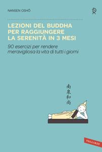 Lezioni del Buddha per raggiungere la serenità in 3 mesi Libro Cover
