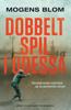 Mogens Blom - Dobbeltspil i Odessa artwork
