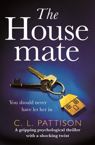 C. L. Pattison - The Housemate