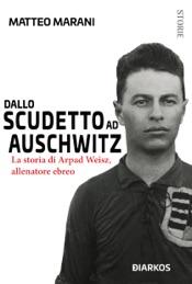 Download Dallo scudetto ad Auschwitz