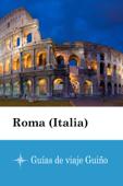 Roma (Italia) - Guías de viaje Guiño Book Cover