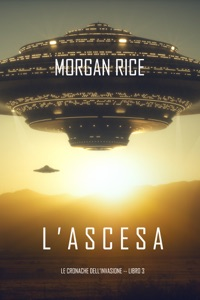 l'Ascesa (Le cronache dell'invasione—Libro Tre) Book Cover
