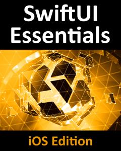 SwiftUI Essentials - iOS Edition Cover Book