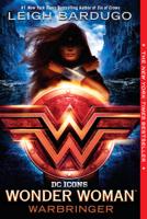 Leigh Bardugo - Wonder Woman: Warbringer artwork