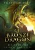 Bronze Dragon: Riders of Fire - Prequel Novelette