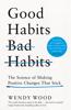 Wendy Wood - Good Habits, Bad Habits Grafik