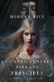 Un Canto Fúnebre para Los Príncipes (Un Trono para Las Hermanas—Libro Cuatro) Book Cover