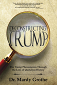 Deconstructing Trump: The Trump Phenomenon Through the Lens of Quotation History